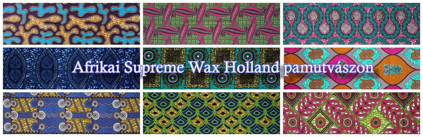 Afrikai Supreme Wax Holland pamutvászon